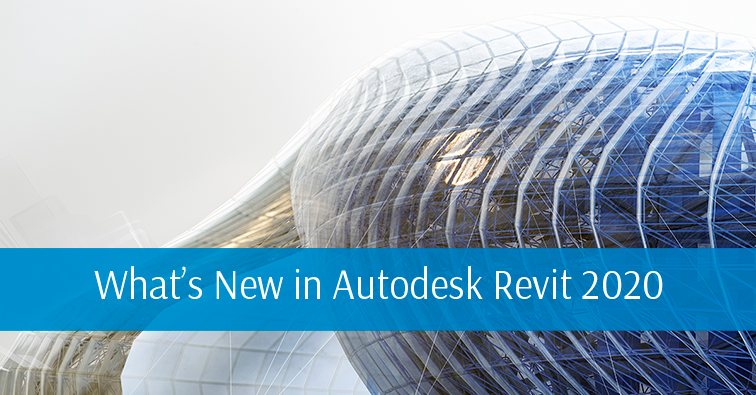6/11/19 What's New in Revit 2020