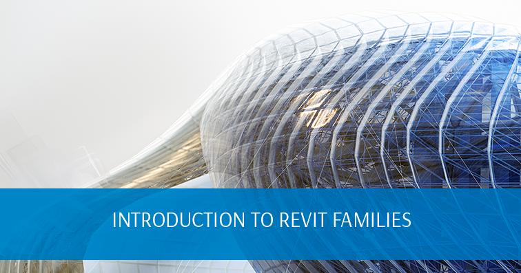 Introduction to Revit Families